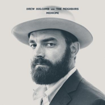 Drew Holcomb and The Neighbors - 'Medicine' - cover (300dpi)
