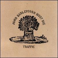 Traffic-John_Barleycorn_Must_Die_(album_cover)