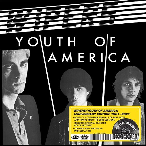 Wipers - Youth Of America (Anniversary Edition 1981-2021).jpg