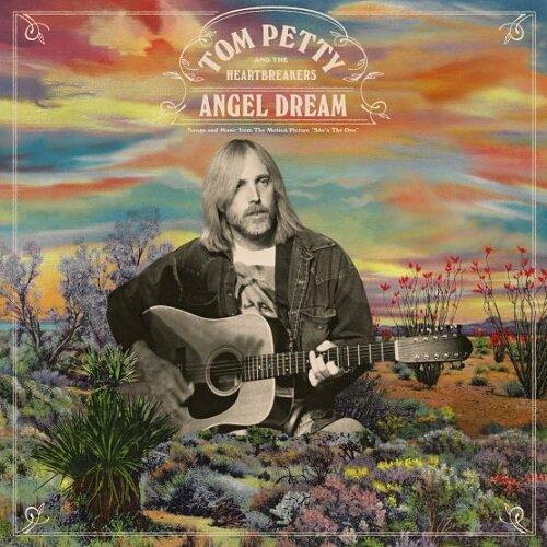 Tom Petty & The Heartbreakers - Angel Dream.jpg