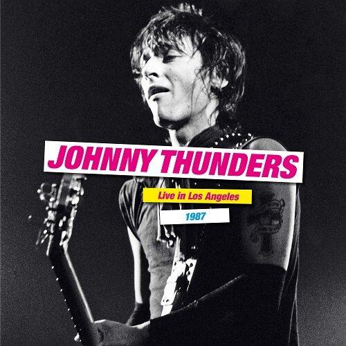 Johnny Thunders - Live in Los Angeles.jpg